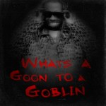 Lil Wayne – What's a Goon to a Goblin? EP (zip file)