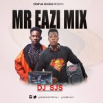 Dj Sjs – Best Of Mr Eazi Mix
