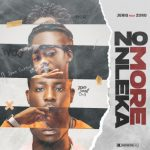 JeriQ – No More Nleka (Never Broke Again) ft. Zoro