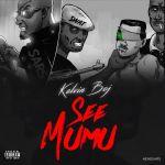Kelvin BOJ – See Mumu