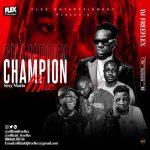 DJ Freeflex – Champion Mix (Sexy Maria)
