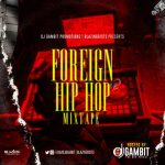 DJ Gambit – Foreign Hip Hop Mix