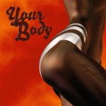 [MP3 & MP4] Mayorkun – Your Body