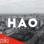 Khaligraph Jones Ft. Masauti – Hao (Video)