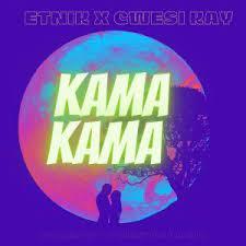 Etnik - KamaKama Ft. Cwesi Kay