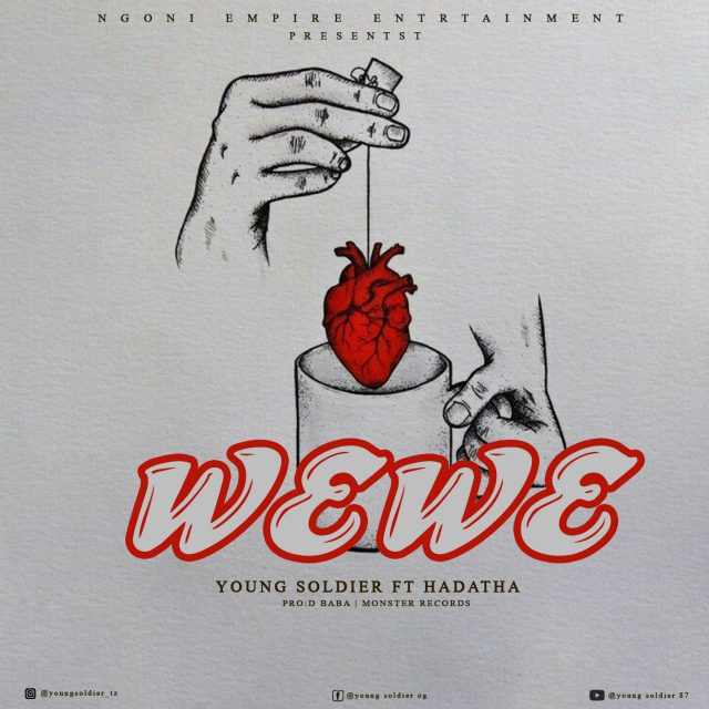 Young Soldier – Wewe Ft Hadatha