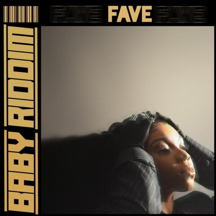 Fave – Baby Riddim