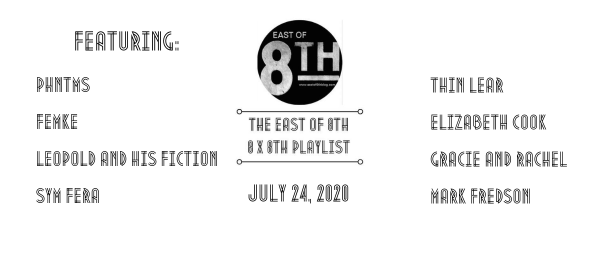 East of 8th Spotify Playlist July 24 2020