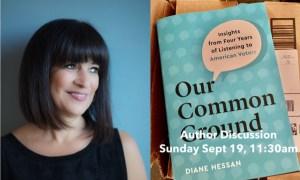 Headshot of author Diane Hessan alongside photo of book, Our Common Ground