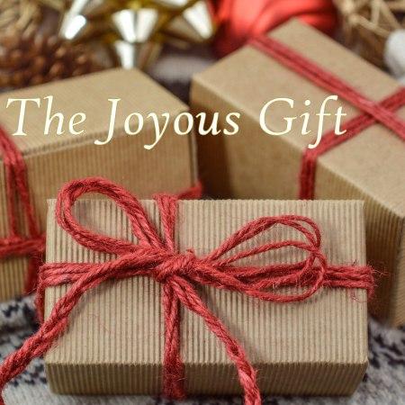 The Joyous Gift