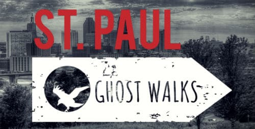 Gray image of Saint Paul, Minnesota in the background. White arrow with a silhouette of a bird. Text reads: St. Paul Ghost Walks