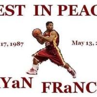 In Loving Memory of Ryan Francis