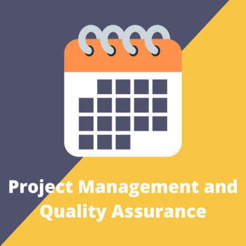 Project Management and Quality Assurance