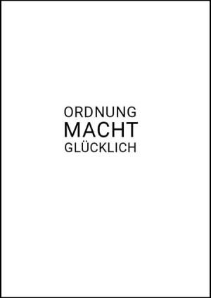 """Wanddekoration: Poster """"Ordnung macht glücklich"""""""