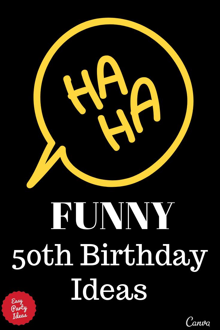 Funny 50th Birthday Sayings : funny, birthday, sayings, Funny, Birthday, Ideas
