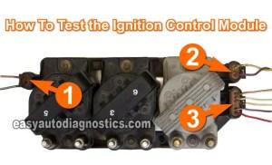 Part 1 Testing the Ignition Module and Crank Sensor (GM 31L, 34L)