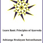 Learn Ayurvedic Principles And Ashtanga Hrudayam Easily