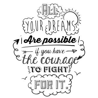 dreams are possible