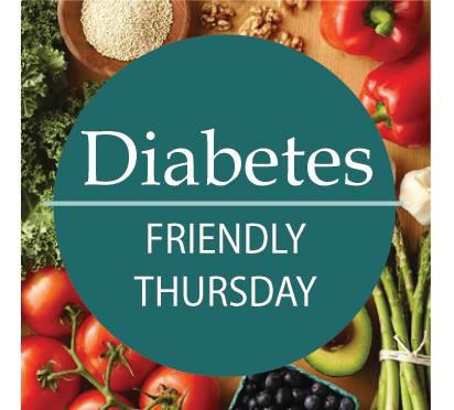 Diabetes Friendly Thursday