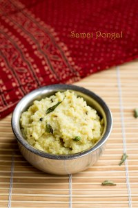 Easy Little Millet Pongal, Samai Pongal Recipe