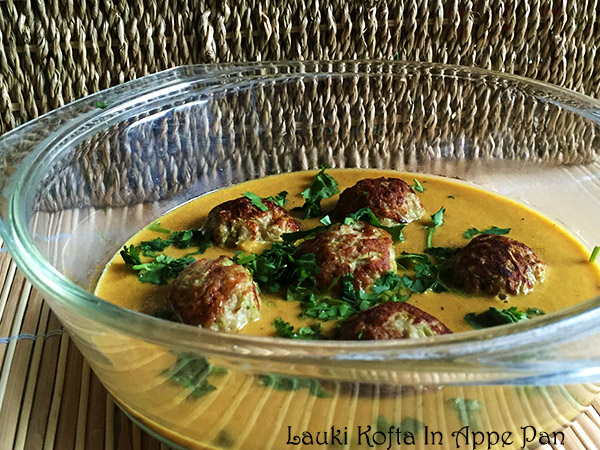 Lauki Kofta In Appe Pan