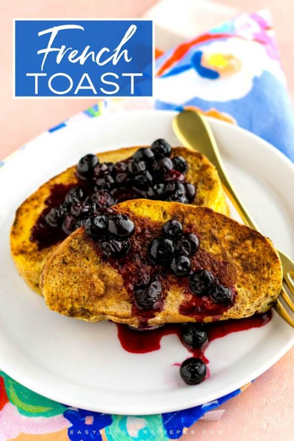 French Toast picture with text overlay for Pinterest.