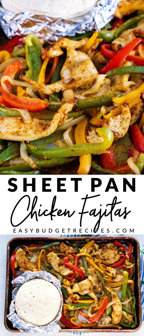 Picture collage of sheet pan chicken fajitas with text overlay for Pinterest.