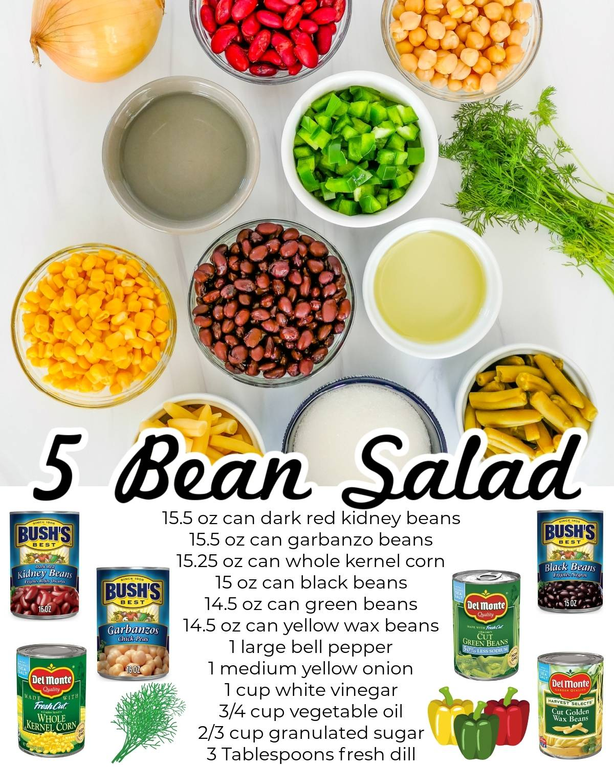 All of the ingredients needed to make 5 Bean Salad.