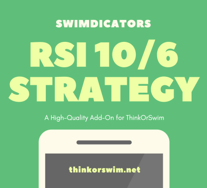 RSI 10-6 and 90-94 trading strategy for thinkorswim
