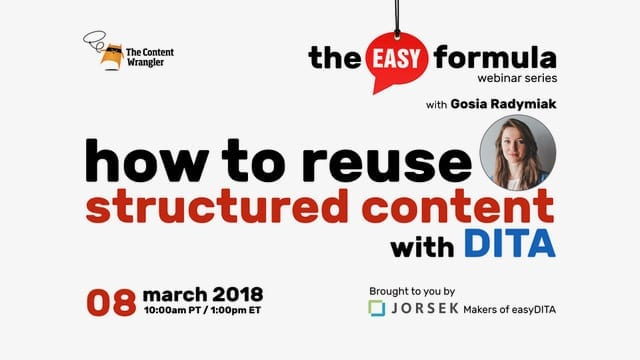 7d113385ec54 Webinar  How to Reuse Structured Content With DITA - easyDITA