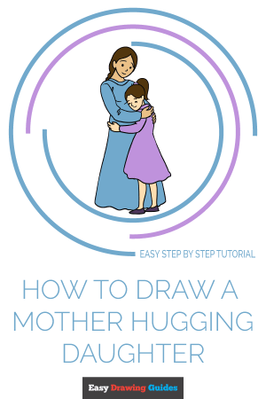 daughter mother draw hugging drawing easy tutorial drawings easydrawingguides tutorials child step