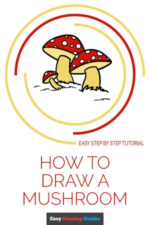 mushroom draw tutorial easy drawing drawings easydrawingguides step beginners flower save looking