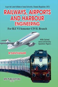 CE6604 Railways, Airports and Harbour Engineering