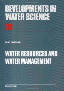 Water Resources and Water Management By Milan K Jermar