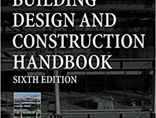 Building Design and Construction Handbook by Frederick S. Merritt and Jonathan T. Ricketts
