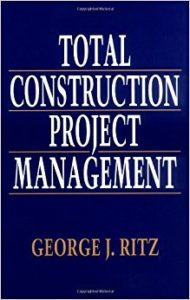 Total Construction Project Management By George J. Ritz – PDF Free Download