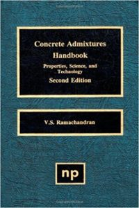 Concrete Admixtures Handbook Properties, Science, and Technology By V.S.Ramachandran