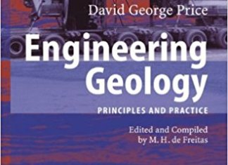 Engineering Geology Principles And Practice By David George Price