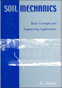 [PDF] Soil Mechanics: Basic Concepts And Engineering Applications By A. Aysen Book Free Download