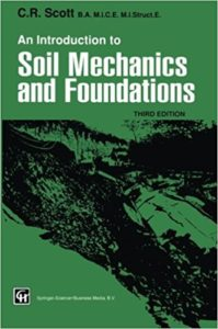 [PDF] An Introduction to Soil Mechanics and Foundations By C.R. Scott Book Free Download