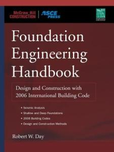 Foundation Engineering Handbook By Robert W Day