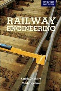 Railway Engineering By Satish Chandra and M.M.Agarwal