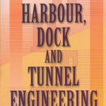 Harbour Dock and Tunnel Engineering By R Srinivasan – PDF Free Download