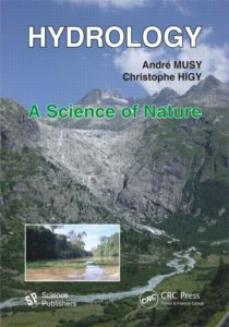 Hydrology A Science of Nature By Andre Musy and Christophe Higy