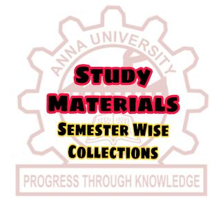 ANNA UNIVERSITY STUDY MATERIALS SEMESTER WISE HUGE