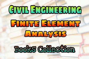 Finite Element Method (Analysis) Books Collection
