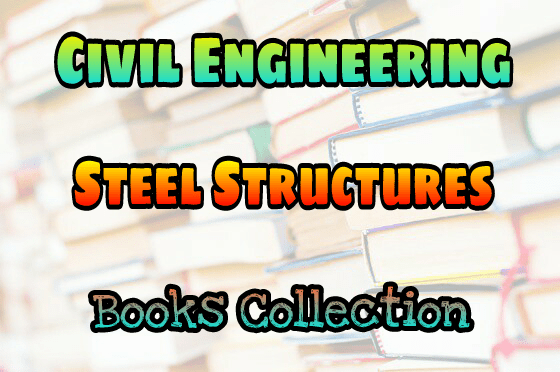 PDF] Steel Structures Books Collection Free Download – EasyEngineering