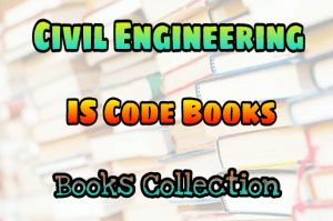 PDF] Civil Engineering (Indian Standards) IS Code Books Collection