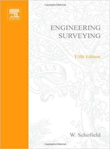 Engineering Surveying By W. Schofield (5th edition)