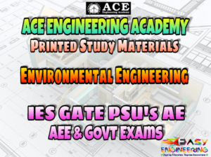 ENVIRONMENTAL ENGINEERING ACE ENGINEERING ACADEMY STUDY MATERIAL – REVISED EDITION – PDF FREE DOWNLOAD